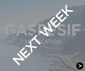 Next week: Gaspésie My Vacation